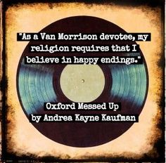 Happy 70th Birthday, Van Morrison! Celebrating by offering Oxford Messed Up for 99 cents on Kindle.