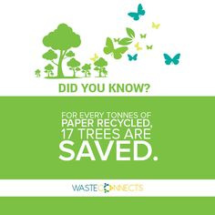 Save trees, recycle paper! #DidYouKnow #WasteFacts #WasteConnects