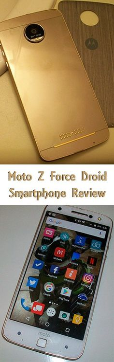 Moto Z Force Droid Smartphone Review