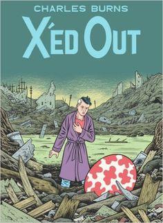 X'ed Out: Amazon.co.uk: Charles Burns: 9780224090414: Books