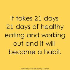 21 days to make a habit