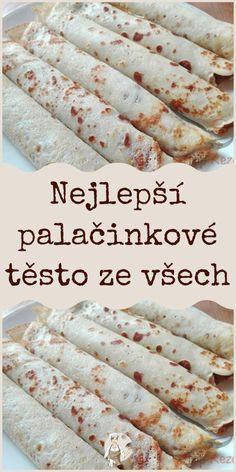 Nejlepší palačinkové těsto ze všech Bread, Food, Meal, Essen, Hoods, Breads, Meals, Sandwich Loaf, Eten