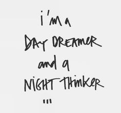 My mind has been going a thousand miles a minute the last couple weeks. This pretty much sums it up. The Words, S Quote, True Quotes, Dreamer Quotes, Think, Poetry Quotes, Be Yourself Quotes, Deep Thoughts, Picture Quotes