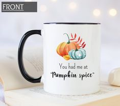 You had me at pumpkin spice coffee mug. Personalized gift mug for Halloween and Thanksgiving Pumpkin Spice Coffee, Handmade Design, Custom Mugs, Mug Designs, Gifts In A Mug, Personalized Gifts, Print Design, Coffee Mugs, Spices