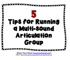 Super Power Speech: 5 Tips for Running a Multi-Sound Articulation Group. Pinned by SOS Inc. Resources. Follow all our boards at pinterest.com/sostherapy/ for therapy resources.