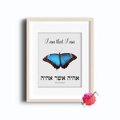 I Am That I Am – Bible Quote – Bible Art – Butterfly Art – Aqua/Brown Butterfly – Hebrew Art – Hebrew Writing – Hebrew Print – Instant Art