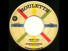 "▶ Ronnie Hawkins And The Hawks - ""Mary Lou"" - YouTube"