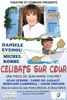 Célibats sur cour, pièce de théâtre avec Daniele Evenou et Michel Robbe - Le Raincy -  4 Octobre 2012