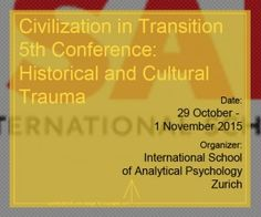 Civilization in Transition 5th Conference- Historical and Cultural Trauma