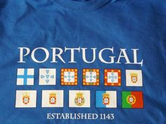 T-Shirt Portugal: Estalished 1143 (I have one of those, a must have)