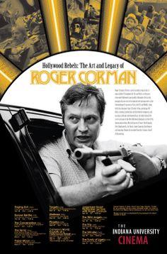 The Art and Legacy of Roger Corman poster.  IU Cinema. 'Corman School' director Martin Scorsese's Raging Bull and Boxcar Bertha get the series underway tomorrow - Saturday Jan. 17, 2014.