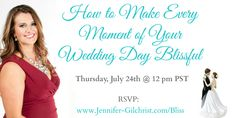 """Are you planning your dream wedding? If so, then be sure to join Jennifer Gilchrist, The Blissful Bride Coach, for the second call in her FREE series, """"From Bridal Stress to Bridal Bliss"""" designed to help support brides as they plan the wedding of their dreams!  Follow this link for details - http://www.realweddingsmag.com/learn-how-to-make-your-wedding-day-blissful/"""