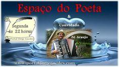 Web Rádio & Tv Espaço Jorge Guedes: Espaço do Poeta com o Sanfoneiro e Cantador Zé Ara...