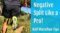 Half Marathon Tips How to Negative Split like a Pro