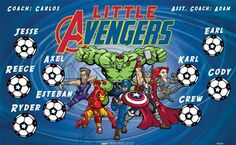 Little Avengers B55267  digitally printed vinyl soccer sports team banner. Made in the USA and shipped fast by BannersUSA.  You can easily create a similar banner using our Live Designer where you can manipulate ALL of the elements of ANY template.  You can change colors, add/change/remove text and graphics and resize the elements of your design, making it completely your own creation.