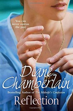 Reflection by Diane Chamberlain http://www.amazon.co.uk/dp/1447256662/ref=cm_sw_r_pi_dp_tTdZwb0787S6S