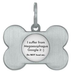 TOWT - #Megaesophagus ID Dog Tag Pet ID Tags