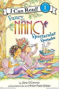 Fancy Nancy: Spectacular Spectacles by Jane O'Connor, Illustrated by Robin Preiss Glasser