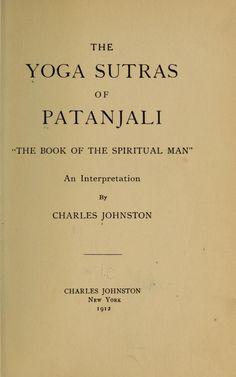 "The Yoga sutras of Patanjali, ""The book of the spiritual man""; an interpretation Pranayama, Patanjali Yoga Sutras, Chakras, Ayurveda, Zumba Kids, Basic Yoga Poses, Mudras, Yoga World, Yoga Books"