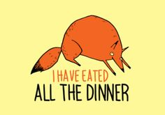 Image of I Have Eated All The Dinner print