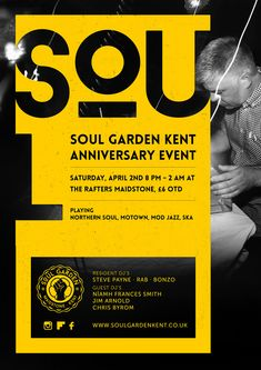 #Northern #Soul #Poster #MOD #Music  Soul Garden Kent is a soul night based in Kent. Each event is accompanied by new design work.