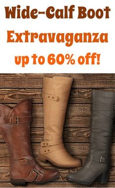 Wide-Calf Boot Extravaganza: up to 60% off! #boots #thefrugalgirls