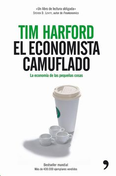Tim Harford - El Economista Camuflado (The Undercover Economist) The Book Of You, Any Book, Film Music Books, Book Worms, Audiobooks, Reading, Madrid, Undercover, Detective