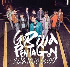 #PENTAGON 1ST MINI ALBUM [PENTAGON] 2016.10.10. 00:00 (KST) #GORILLA