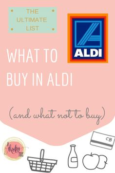What to buy in Aldi and what not to buy!
