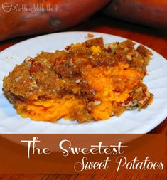 The perfect fall side dish for thanksgiving or any dinner.  Check out these sweetest sweet potatoes!