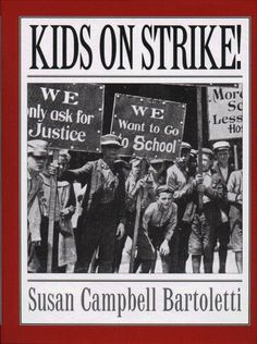 Kids on Strike! by Susan Campbell Bartoletti. An English Festival book in 2009.