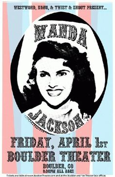 Original concert poster for Wanda Jackson at The Boulder Theatre in Boulder, CO in 2011. 11x17 inches on card stock. Art by Mark Serlo.