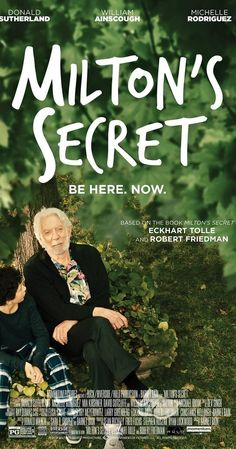 'Milton's Secret' Exclusive Poster: Eckhart Tolle Adaptation Coming To Theaters This September Tv Series Online, Movies Online, Movies To Watch, Good Movies, William Rodriguez, Netflix, Movies Worth Watching, English Movies, Eckhart Tolle