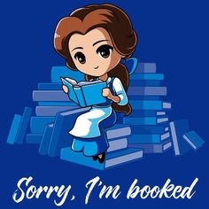 Quotes for Fun QUOTATION – Image : As the quote says – Description Sorry, I'm Booked (Belle) T-Shirt Disney TeeTurtle Sharing is love, sharing is everything Disney Pixar, Disney Amor, Disney And Dreamworks, Disney Movies, Disney Characters, Disney Tees, Disney Drawings, Cute Drawings, Kawaii Drawings