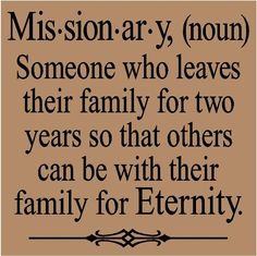 T113- Missionary noun- Someone who leaves their family for two years...  12x12  vinyl lettering tile wall words. $7.99, via Etsy.