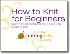 Learn how to knit when you download this free eBook on knit stitches and knitting basics