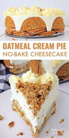 Oatmeal cream pie cheesecake is rich creamy and totally no bake yummy dessert with real cookies and buttercream frosting cheesecake recipes food recipe yummy nobake cheesecake salted chocolate and caramel pretzel bars No Bake Desserts, Just Desserts, Dessert Recipes, Winter Desserts, Health Desserts, Drink Recipes, Cookie Recipes, Dinner Recipes, Food Cakes