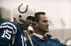 Earl Morrall, Don Shula Baltimore Colts, Indianapolis Colts, Arena Football, Football Helmets, Fantasy Team, Boston Sports, Peyton Manning, Maryland, School