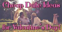 Cheap Dates for Valentines Day