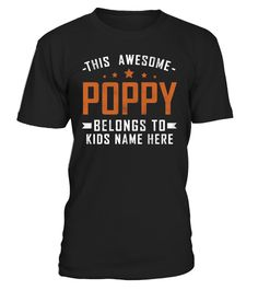 "# AWESOME POPPY BELONGS TO KIDS NAME .    Special Offer, not available in shopspls sent 2 me your seleted name & design blow Email.. catlovercrazy4@gmail.com i will make design & send to you then you will order it ...OTHER NAMES>> https://www.teezily.com/stores/store-8f78Comes in a variety of styles and coloursBuy yours now before it is too late!Secured payment via Visa / Mastercard / Amex / PayPalHow to place an order  Choose the model from the drop-down menu  Click on ""Buy it now""  Choose…"
