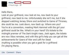 Dear my future girlfriend, be a geek :)
