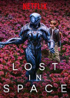 """Check out """"Lost in Space"""" on Netflix"""
