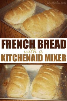 Bread with Kitchenaid Mixer - perfectly soft and easy bread, perfect with any meal!French Bread with Kitchenaid Mixer - perfectly soft and easy bread, perfect with any meal! Kitchen Aid Recipes, Kitchen Aide, Kitchen Tools, Kitchen Gadgets, Kitchen Aid French Bread Recipe, Easy French Bread Recipe, Homemade French Bread, French Kitchen, Homemade Breads