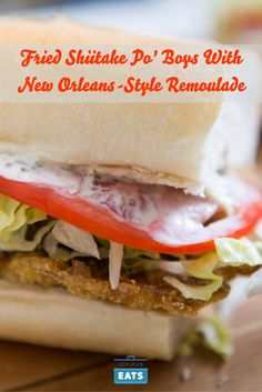Shiitake mushrooms make a seafood stand-in for po' boys that's so good, you…