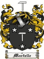 Martelle Coat of Arms / Martelle Family Crest  This French, Italian and English surname of MARTELLE was from a medieval given name, a diminu...