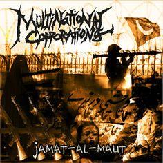 xUNDISPUTED ATTITUDEx: Multinational Corporations - Jamat-al-Maut