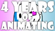 4 Years of Animating