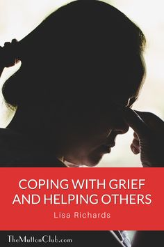Lisa Richards talks about how coping with grief lead her to reinvent herself in midlife as a Grief Recovery Specialist. Read this now or pin for later! Life Plan, Helping Others, Grief, Recovery, Life Is Good, Lisa, Teen, Club, Female