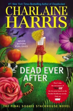 Dead Ever After: A Sookie Stackhouse Novel (Sookie Stackhouse/True Blood) by Charlaine Harris, Can't wait to read this last book in Sookie series!  Bittersweet!