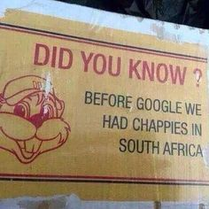Did you know? #chappies #southafrica